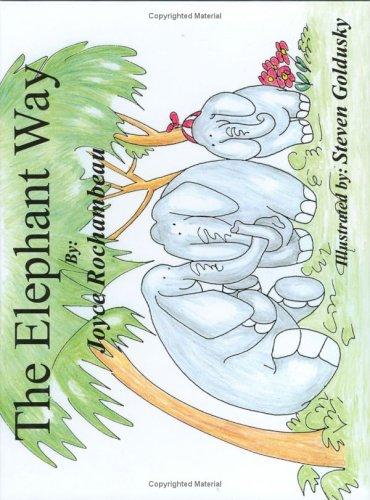 9780972535335: The Elephant Way