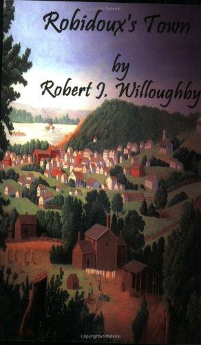 9780972535373: Robidoux's Town