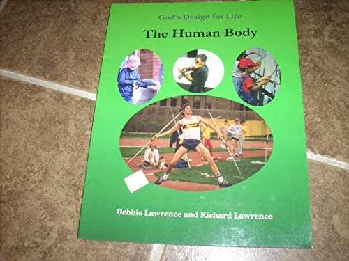 9780972536516: The human body (God's design for life)