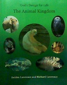 9780972536523: The animal kingdom (God's design for life)