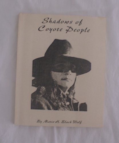 9780972537018: Shadows of Coyote People
