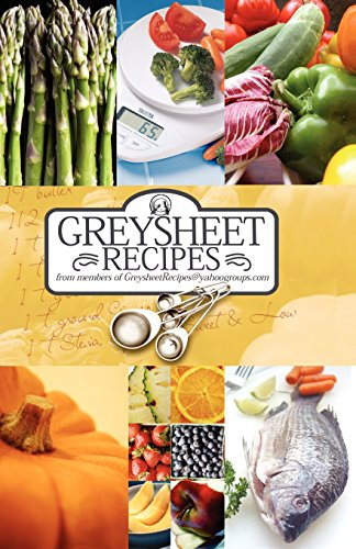 9780972537841: Greysheet Recipes Cookbook: Greysheet Recipes Collection from Members of Greysheet Recipes