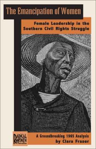 9780972540315: The Emancipation of Women: Female Leadership in the Southern Civil Rights Struggle
