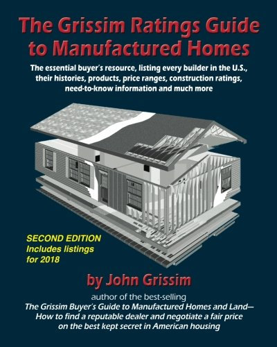 9780972543637: The Grissim Ratings Guide to Manufactured Homes: The essential buyer's resource, listing every builder in the U.S, their histories, products, prices ... information and much more (Second edition)
