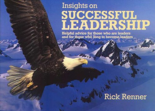 Insights On Successful Leadership: Rick Renner