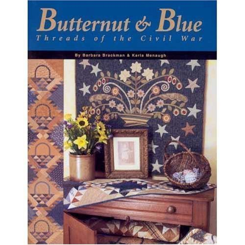 9780972545716: Butternut and Blue : Threads of the Civil War