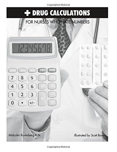 Drug Calculations for Nurses Who Hate Numbers (Simplified Nursing): Rosenberg, Mr Malcolm