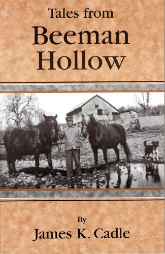 Tales From Beeman Hollow: James K. Cadle
