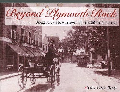 Beyond Plymouth Rock, America's Hometown in the: John Chaffee