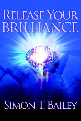 9780972552028: Release Your Brilliance