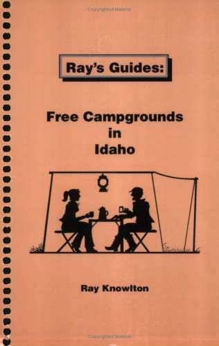 9780972552264: Ray's Guides: Free Campgrounds in Idaho (Ray's Guides)