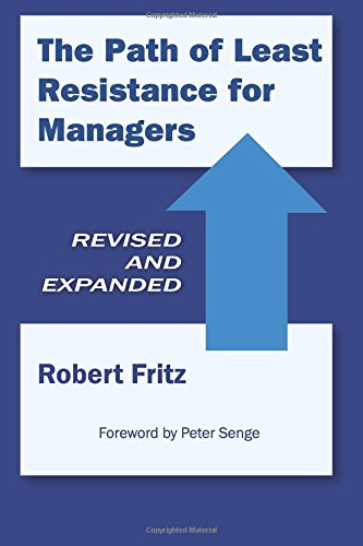 9780972553667: The Path of Least Resistance for Managers