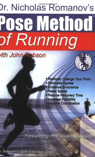 9780972553704: Pose Method of Running