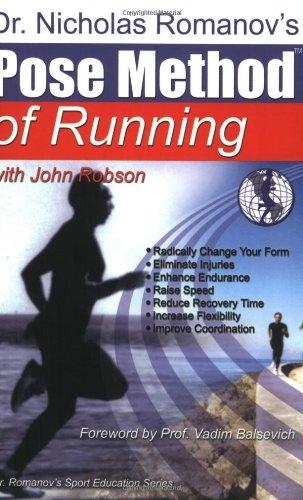 9780972553704: Dr. Nicholas Romanov's Pose Method of Running