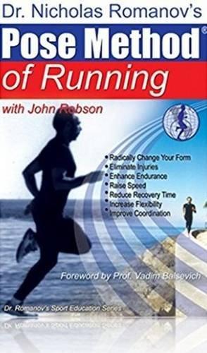 Pose Method of Running (Paperback): Nicholas Romanov