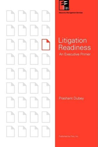 9780972554275: Litigation Readiness: An Executive Primer