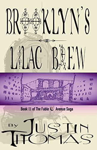 9780972554831: Fable Avenue Book II: Brooklyn's Lilac Brew