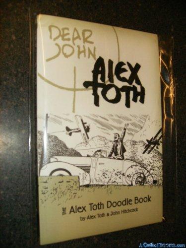 9780972555319: DEAR JOHN: The Alex Toth Doodle Book