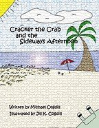 CRACKER THE CRAB AND THE SIDEWAYS AFTERNOON:A