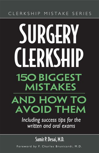 Surgery Clerkship: 150 Biggest Mistakes And How To Avoid Them (Clerkship Mistake): Abhay Bilolikar,...