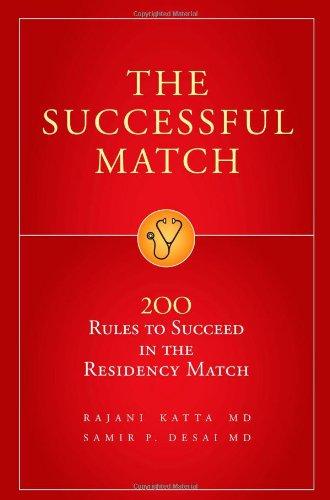 The Successful Match: 200 Rules to Succeed: Rajani, M.D. Katta,