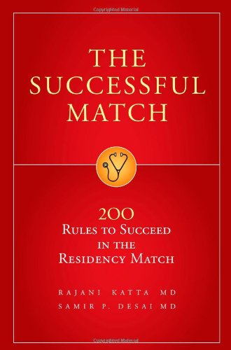 9780972556170: The Successful Match: 200 Rules to Succeed in the Residency Match