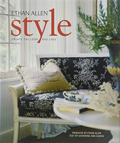 Ethan Allen Style - Create the Look You Love
