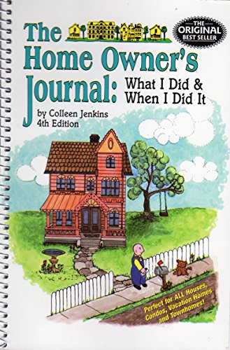 9780972559102: The Home Owner's Journal, Fourth Edition