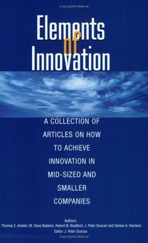 Elements of Innovation: Thomas E. Ambler,