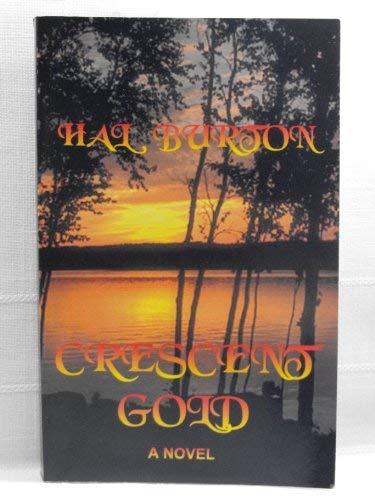 Crescent Gold: Hal Burton