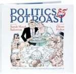 Politics & Pot Roast: A Flavorful Look at the Presidency: Salomon, Sarah Hood
