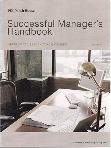 9780972577045: Successful Manager's Handbook: Develop Yourself - Coach Others