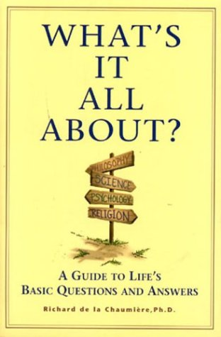 9780972577700: What's It All About: A Guide to Life's Basic Questions And Answers