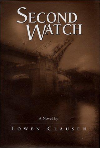 Second Watch: Clausen, Lowen