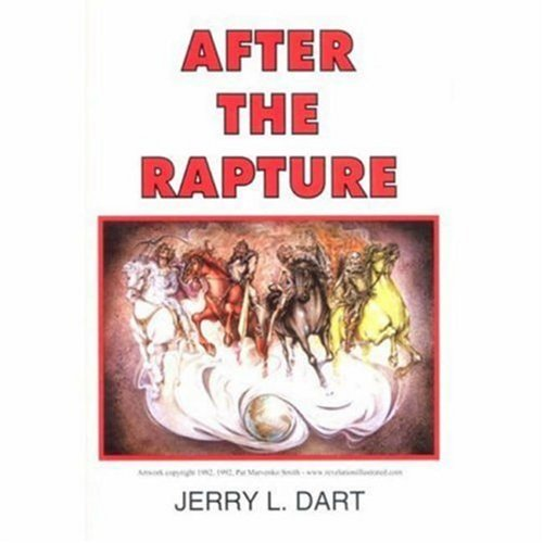 9780972583701: After the Rapture