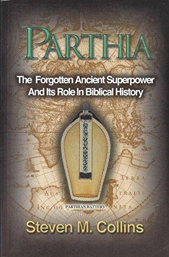 9780972584920: Parthia: The Forgotten Ancient