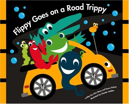 9780972585347: Flippy Goes on a Road Trippy (Flippy and Friends)