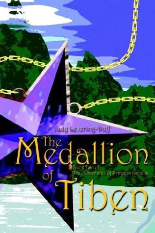 9780972587495: The Medallion of Tiben (Never Again Series)