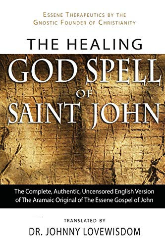 The Healing God Spell of Saint John: Dr Johnny Lovewisdom