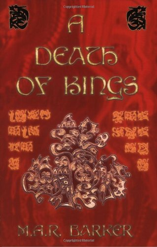 A Death Of Kings: M.A.R. Barker