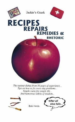 Recipes, Repairs, Remedies, & Rhetoric: Bob Hinds