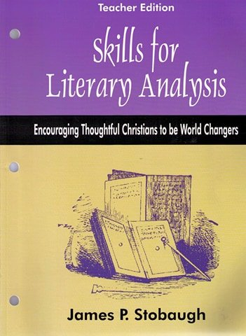 Skills for Literacy Analysis Teacher Edition: James P. Stobaugh