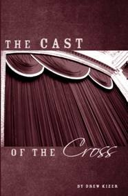 9780972589444: The Cast of the Cross