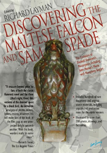 9780972589864: Discovering The Maltese Falcon and Sam Spade: The Evolution of Dashiell Hammett's Masterpiece, Including John Huston's Movie with Humphrey Bogart (The Ace Performer Collection series)