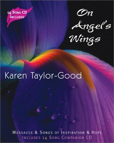On Angel's Wings: Taylor-Good, Karen