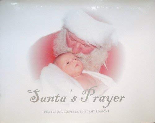 9780972591607: Santa's Prayer
