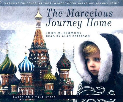 9780972591645: The Marvelous Journey Home
