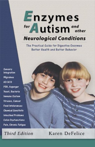 9780972591850: Enzymes for Autism and Other Neurological Conditions (Updated Third Edition)