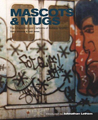 9780972592048: Mascots & Mugs: The Characters and Cartoons of Subway Graffiti