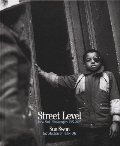 Sue Kwon: Street Level: New York Photographs 1987-2007
